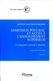 Cour des comptes - Admission post-bac et accès à l'enseignement supérieur - Un dispositif contesté à réformer.