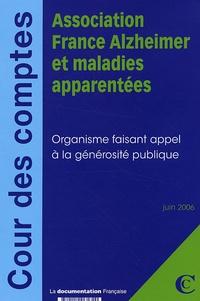 Cour des comptes - Association France Alzheimer et maladies apparentées - Organisme faisant appel à la générosité publique.