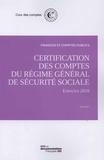 Cour des comptes - Certification des comptes du régime général de sécurité sociale - juin 2017.