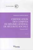 Cour des comptes - Certification des comptes du régime général de sécurité sociale - Exercice 2017, mai 2018.