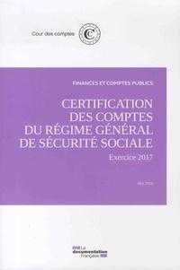 Histoiresdenlire.be Certification des comptes du régime général de sécurité sociale - Exercice 2017, mai 2018 Image