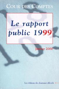 COUR DES COMPTES : RAPPORT AU PRESIDENT DE LA REPUBLIQUE. Suivi des réponses des administrations, collectivités, organismes et entreprises,1999.pdf