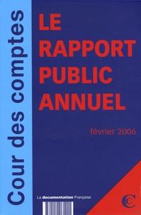 Cour des comptes - Cour des Comptes Rapport public 2005 en 2 volumes : Rapport au Président de la République ; Cour de Discipline Budgétaire et Financière.