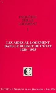 Cour des comptes - Enquêtes sur le logement (1) : Les aides au logement dans le budget de l'État - Rapport au Président de la République suivi des réponses des administrations.