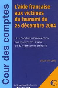 Galabria.be L'aide française aux victimes du tsunami du 26 décembre 2004 - Pack 3 volumes Image