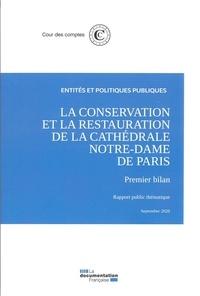 Cour des comptes - La conservation et la restauration de la Cathédrale Notre-Dame de Paris.