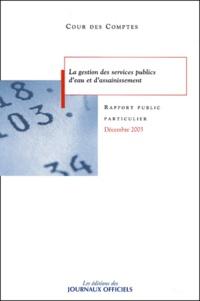 La gestion des services publics deau et dassainissement - Rapport public particulier 2003.pdf