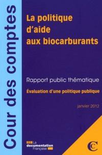 La politique daide aux biocarburants - Evaluation dune politique publique.pdf