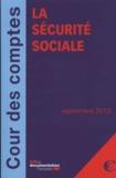 Cour des comptes - La sécurité sociale - Rapport sur l'application des lois de financement de la sécurité sociale.