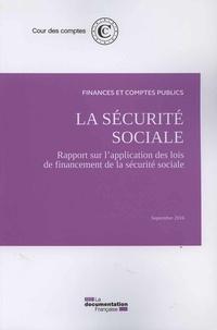 La sécurité sociale- Rapport sur l'application des lois de financement de la sécurité sociale -  Cour des comptes |