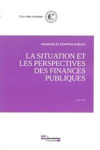 Cour des comptes - La situation et les perspectives des finances publiques - Juin 2019.