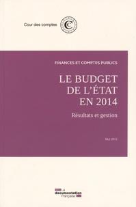 Le budget de l'Etat en 2014- Résultats et gestion -  Cour des comptes  