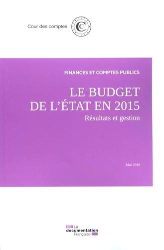 Cour des comptes - Le budget de l'Etat en 2015.