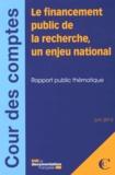 Cour des comptes - Le financement public de la recherche, un enjeu national.