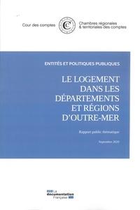 Cour des comptes - Le logement dans les départements et régions d'Outre-mer.
