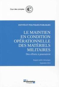 Le maintien en condition opérationnelle des matériels militaires -  Cour des comptes |