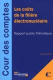 Cour des comptes - Les coûts de la filière électronucléaire - Rapport public thématique.