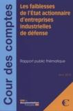 Cour des comptes - Les faiblesses de l'Etat actionnaire d'entreprises industrielles de défense.