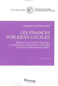 Cour des comptes - Les finances publiques locales - Rapport sur la situation financière et la gestion des collectivités territoriales et de leurs établissements publics.