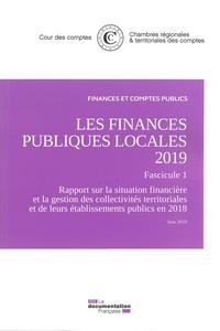 Cour des comptes - Les finances publiques locales - Fascicule 1, La situation financière et la gestion des collectivités territoriales et de leurs établissements publics en 2018.
