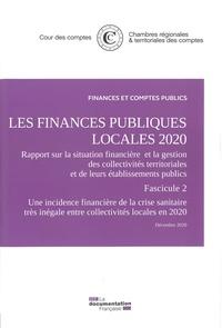 Cour des comptes et  Chambres régionales comptes - Les finances publiques locales - Rapport sur la situation financière et la gestion des collectivités territoriales et de leurs établissements publics Fascicules 2 et 3.