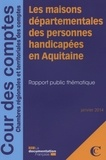 Cour des comptes - Les maisons départementales des personnes handicapées en Aquitaine.