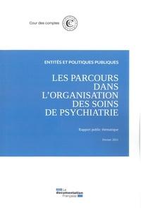 Cour des comptes - Les parcours dans l'organisation des soins de psychiatrie.