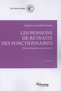 Les pensions de retraite des fonctionnaires - Des évolutions à poursuivre.pdf