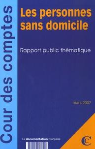 Cour des comptes - Les personnes sans domicile - Rapport public thématique, mars 2007.
