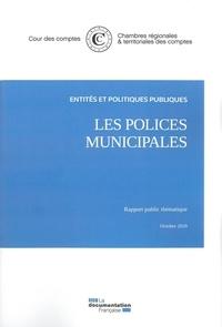 Cour des comptes - Les polices municipales - Rapport public thématique, Octobre 2020.