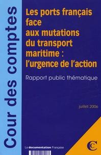 Galabria.be Les ports français face aux mutations du transport maritime : l'urgence de l'action - Rapport public thématique Image