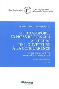 Cour des comptes - Les transports express régionaux à l'heure de l'ouverture à la concurrence - octobre 2019.