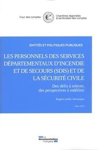 Cour des comptes - Rémuneration et temps de travail des personnels de la sécurité civile.