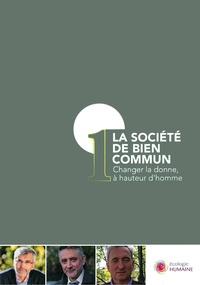 Courant pour une écologie - La société de bien commun - Changer la donne, à hauteur d'homme.