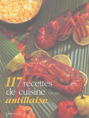 Couribatt - 117 recettes de cuisine antillaise.