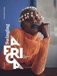 Courreges Emmanuelle - Swinging Africa - Le continent mode.