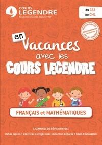 Cours Legendre - Cahier de vacances du CE2 au CM1.