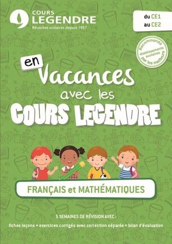 Cours Legendre - En vacances avec les cours Legendre, Français et mathématiques du CE1 au CE2.