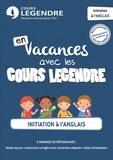 Cours Legendre - Initiation à l'anglais - En vacances avec les Cours Legendre.