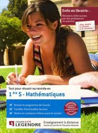Cours Legendre - Tout pour réussir sa rentrée en Mathématiques 1e S.