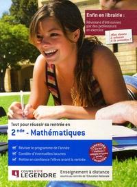 Cours Legendre - Tout pour réussir sa rentrée en Mathématiques 2e.