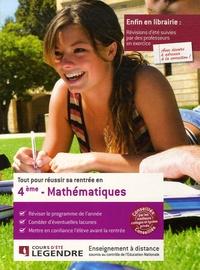 Cours Legendre - Tout pour réussir sa rentrée en Mathématiques 4e.