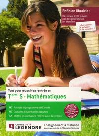 Cours Legendre - Tout pour réussir sa rentrée en Mathématiques Tle S.