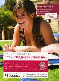 Cours Legendre - Tout pour réussir sa rentrée en Orthographe Grammaire 5e.