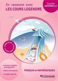 Deedr.fr Français et mathématiques Grande Section - En vacances avec les cours Legendre Image