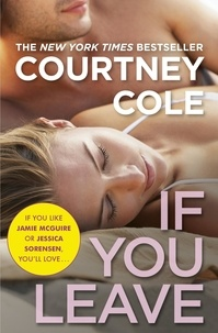 Courtney Cole - If You Leave.