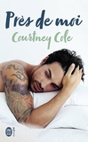 Courtney Cole - Près de moi.