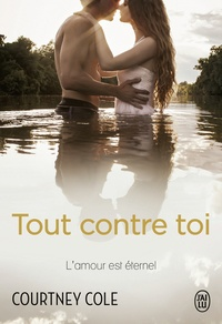 Courtney Cole - Tout contre toi.
