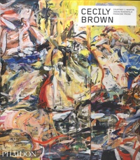 Courtney J. Martin et Jason Rosenfeld - Cecily Brown.