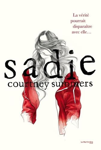 Courtney Summers - Sadie.